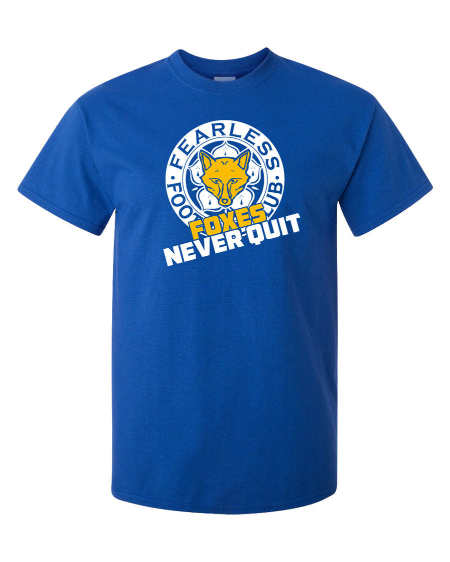 Leicester-City-T-Shirt-Champions-Foxes-Never-Quit-Fearless-Ranieri-LCFC
