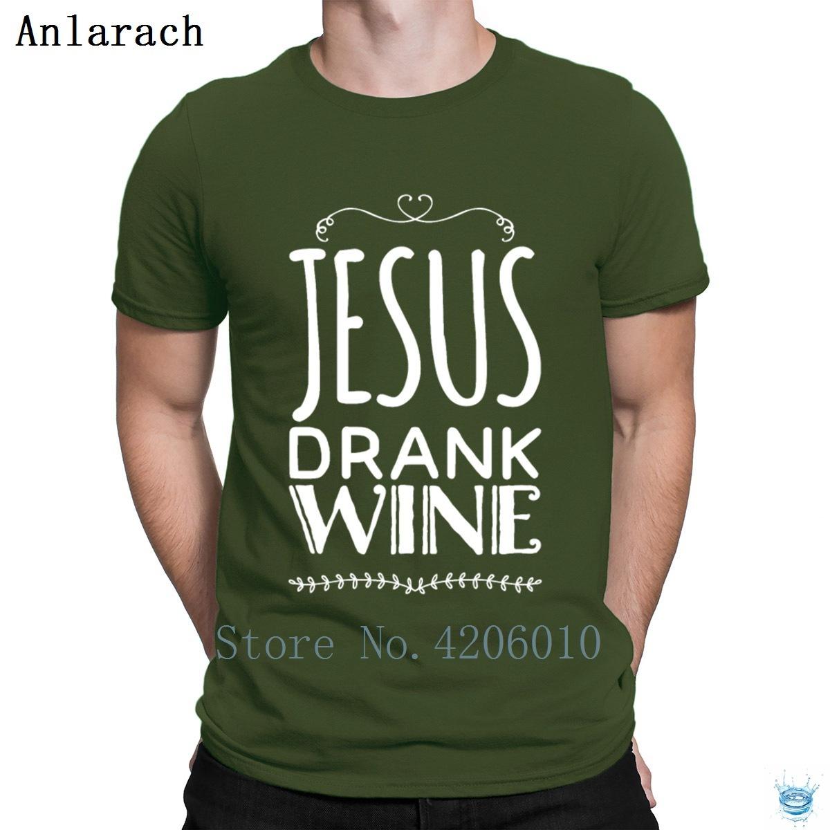 Jesus Drank Wine T-Shirts Great Summer Style Formal Male Men's Tshirt Cotton Humor Gift Tee Shirt Custom