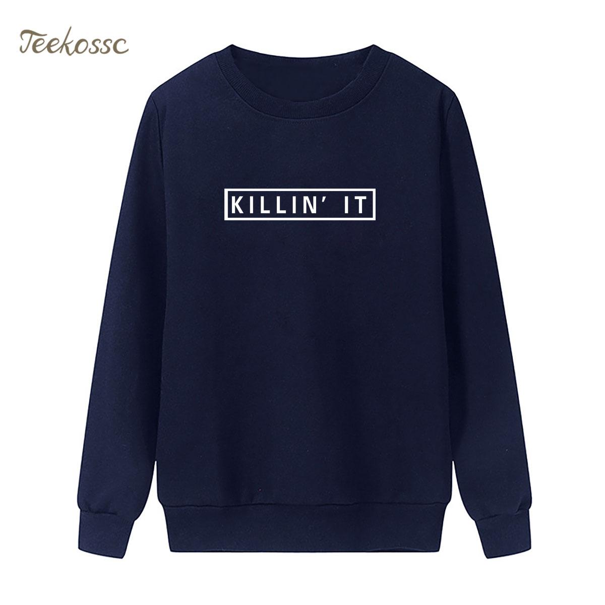 Killin It Sweatshirt Women Casual Hoodie 2018 New Fashion Winter Autumn Lasdies Pullover Loose Fit Fleece Warm Print Sportswear