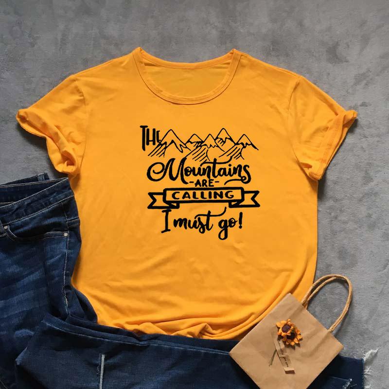 Drop Shipping Casual moutain çağrı Mektuplar Tshirt Moda Kadınlar Baskı Kızlar Tshirt vardır Gevşek Yaz Grafik Hipster 2019 Kadın Tees En