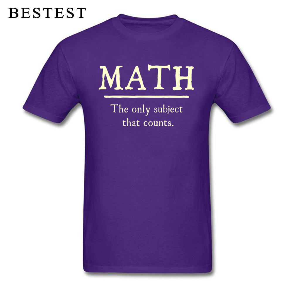 Custom Tops Tees High Quality Crew Neck Summer Short Sleeve 100% Cotton Fabric Mens T Shirts Unique Tops Shirt Math The Only Subject That Counts 5667 purple