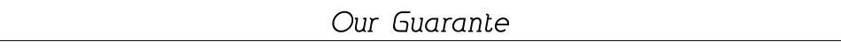our guarante