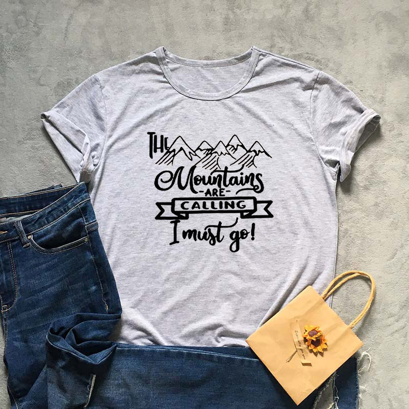 Drop Shipping Casual the moutain are call Letters Tshirt Fashion Women Print Girls Tshirt Loose Summer Graphic Hipster 2019 Female Tees Top